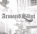 ARMORED SAINT ''La Raza''