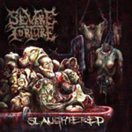SEVERE TORTURE ''Slaughtered''