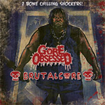 BRUTALCORE/GORE OBSESSED ''2 Bone Chilling Shockers'' [Split]