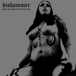 DISHAMMER ''Under the Sign of the D-Beat Mark''
