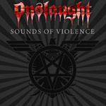 ONSLAUGHT ''Sounds of Violence''