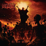 DEICIDE ''To Hell With God''