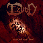 IZUND ''The Ancient Spirits Howl''