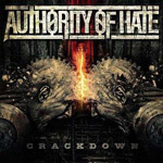 AUTHORITY OF HATE ''Crackdown''