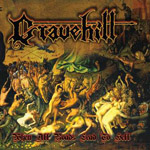 GRAVEHILL ''When All Roads Lead to Hell''