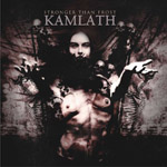 KAMLATH ''Stronger Than Frost''