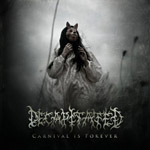 DECAPITATED ''Carnival Is Forever''