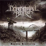 CEREBRAL BORE ''Maniacal Miscreation''