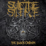 SUICIDE SILENCE ''The Black Crown''
