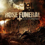 ROSE FUNERAL ''Gates of Punishment''