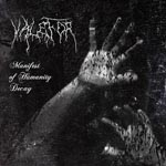VALEFOR ''Manifest of Humanity Decay''