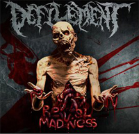DEFILEMENT ''Revel in Madness''