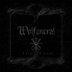 WOLFUNERAL ''The Path''