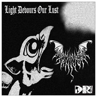 ABOMINABLE CARNIVORE ''Light Devours our Lust''