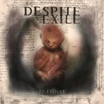 DESPITE EXILE ''Re-Evolve''