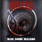 KRIEG ''Dead Sound Walking''