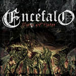 ENCEFALO ''Slave of Pain''