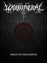 WOLFUNERAL ''Reign of Decadence''