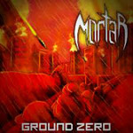 MORTAR ''Ground Zero''