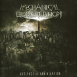 MECHANICAL GOD CREATION ''Artifact Of Annihilation''