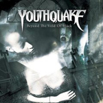 YOUTHQUAKE ''Beyond The Void Of Black''
