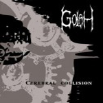 GOLAH ''Cerebral Collision''
