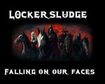 LOCKERSLUDGE ''Falling On Our Faces''