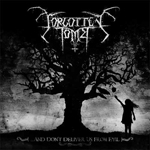 FORGOTTEN TOMB ''...and Don't Deliver Us from Evil''