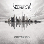 NECROPSYA ''Distorted''