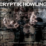 CRYPTIK HOWLING ''Synthetic Ascension Design''