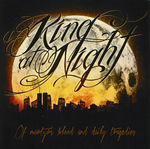 A KING AT NIGHT ''Of Martyrs Blood And Daily Tragedies''