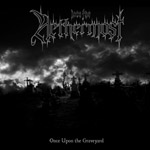 INTO THE NETHERMOST ''Once upon the Graveyard''