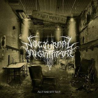 NOCTURNAL NIGHTMARE''Allt har sitt slut''