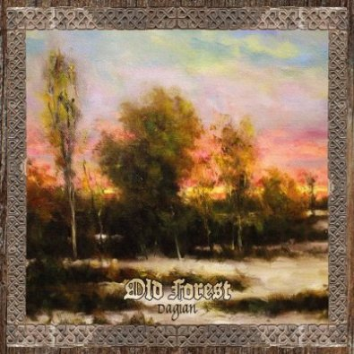 OLD FOREST ''Dagian''