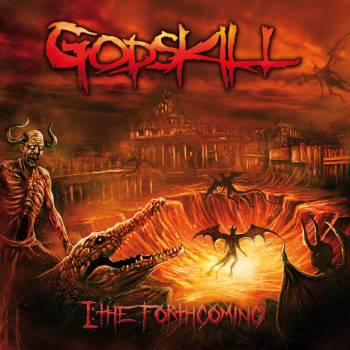 GODSKILL''I:The Forthcoming''