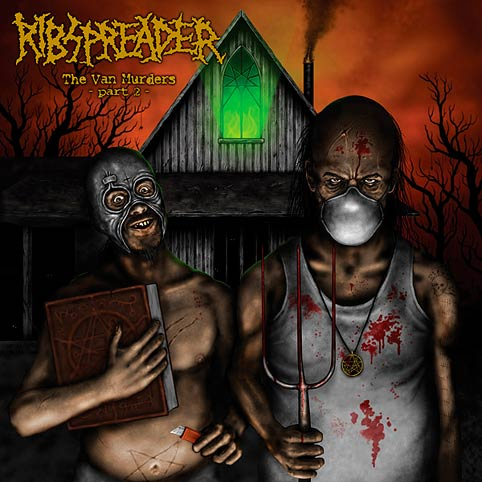 RIBSPREADER ''The Van Murders - Part II ''