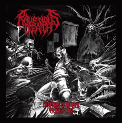 RAVENOUS DEATH ''Chapters of the Evil Transition''