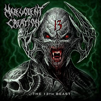 MALEVOLENT CREATION ''The 13th Beast''