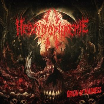 HEBOIDOPHRENE ''Origin of Madness''