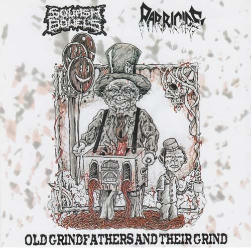 SQUASH BOWELS/PARRICIDE - Old Grandfather And Their Grind - split CD