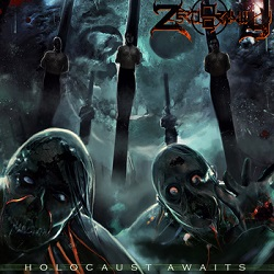ZERO GRAVITY ''Holocaust Awaits''