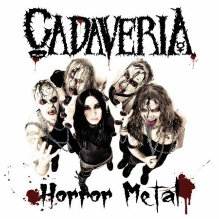 Cadaveria - ''Horror Metal ''