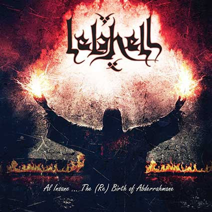 LELAHELL ''All Insane...The (Re) Birth Of Abderrahmane''