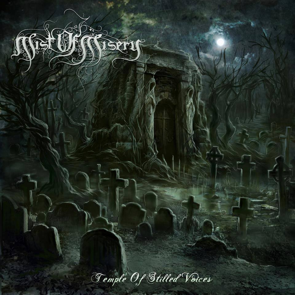 Mist of Misery-''Temple Of Stilled Voices''