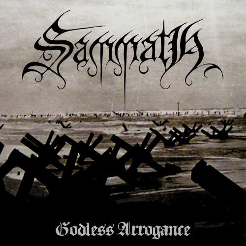 SAMMATH''Godless Arrogance''