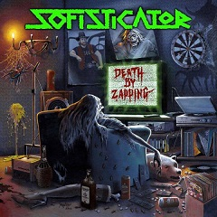 SOFISTICATOR''Death by Zapping''