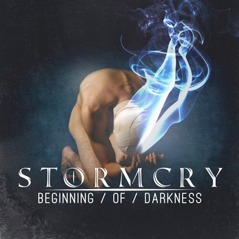 STORM CRY '' Begining Of Darkness''
