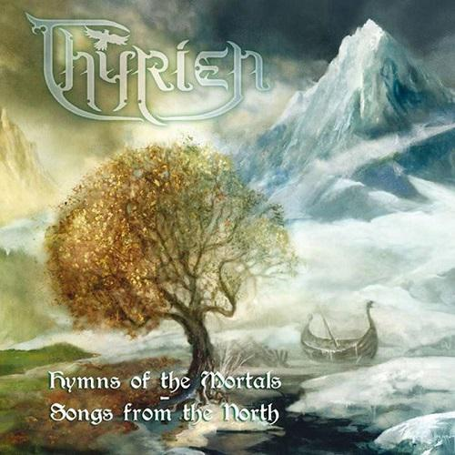 THYRIEN '' Hymns Of The Mortals-Songs From The North''