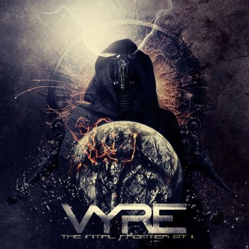 VYRE ''The Initial Frontier Pt. 2''
