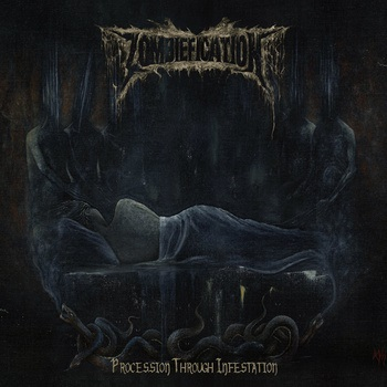 ZOMBIEFICATION ''Procession Through Infestaion''